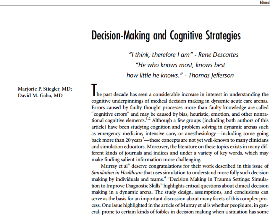 Stiegler and Gaba Editorial on Decision Making and Cognitive Strategies